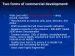 two forms of commercial development1