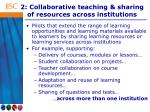 2 collaborative teaching sharing of resources across institutions