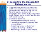 3 supporting the independent lifelong learner