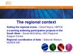 the regional context