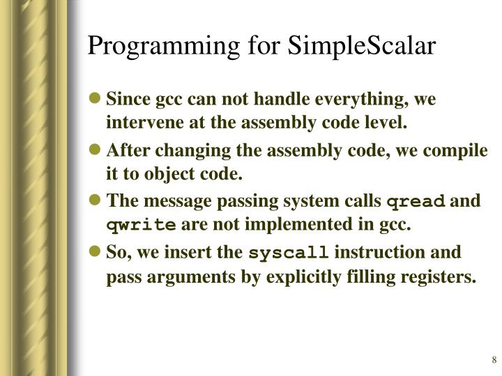 Programming for SimpleScalar