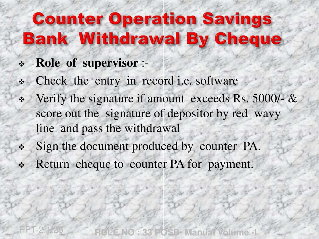 PPT - Counter Operation Savings Bank Withdrawal By Cheque PowerPoint