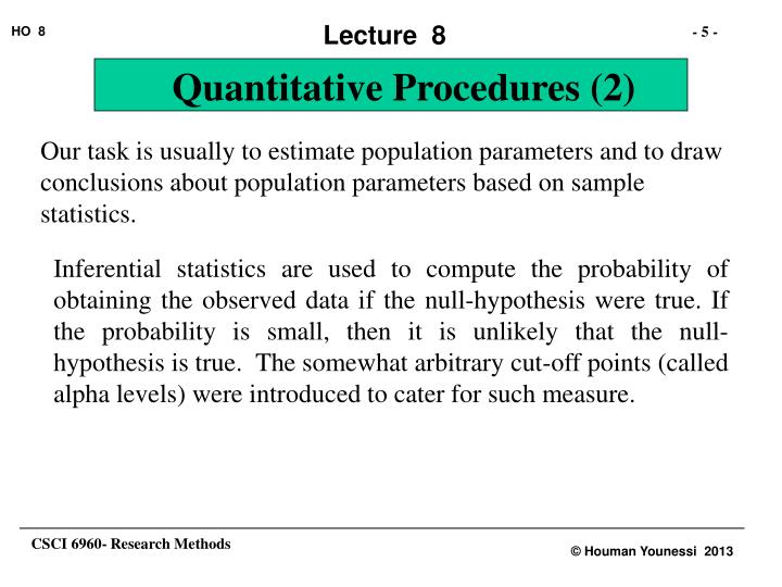 Our task is usually to estimate population parameters and to draw conclusions about population parameters based on sample statistics.