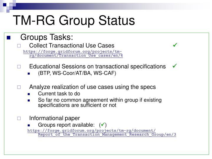 TM-RG Group Status