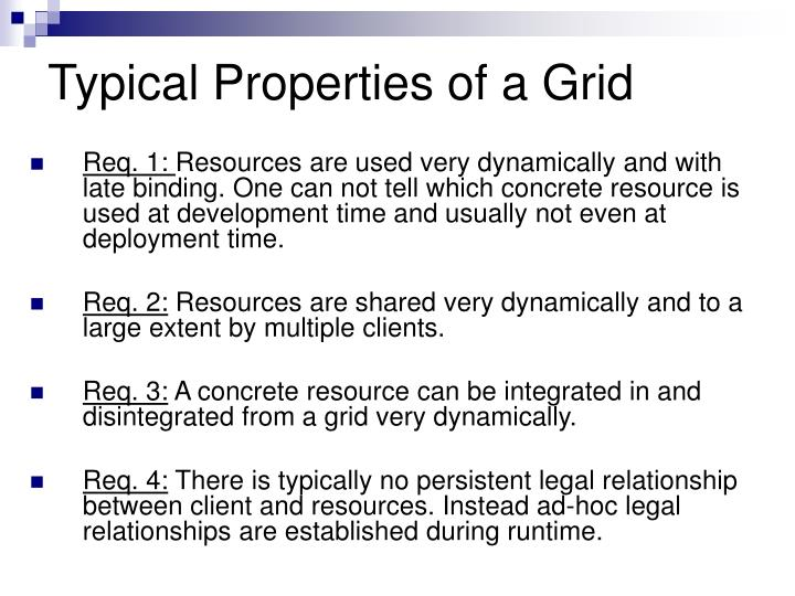 Typical Properties of a Grid