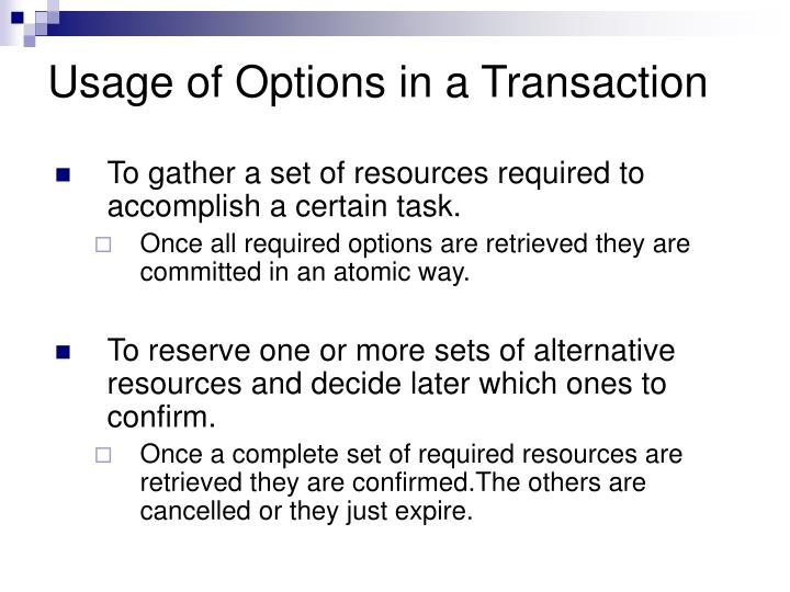 Usage of Options in a Transaction