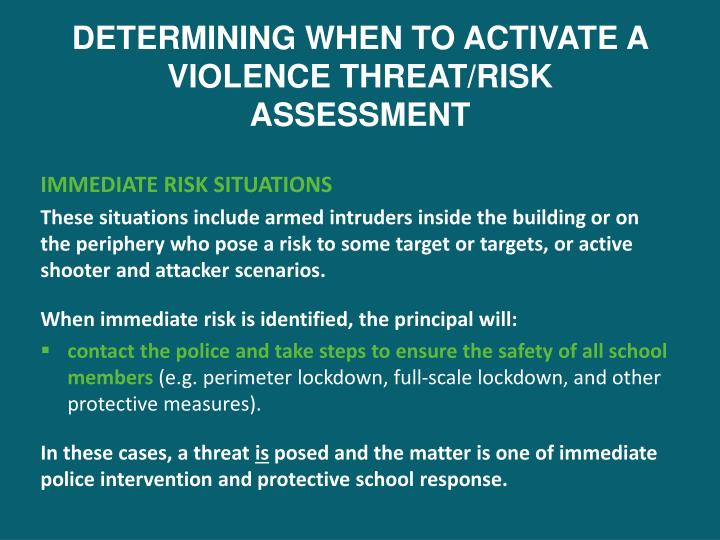 DETERMINING WHEN TO ACTIVATE A VIOLENCE THREAT/RISK