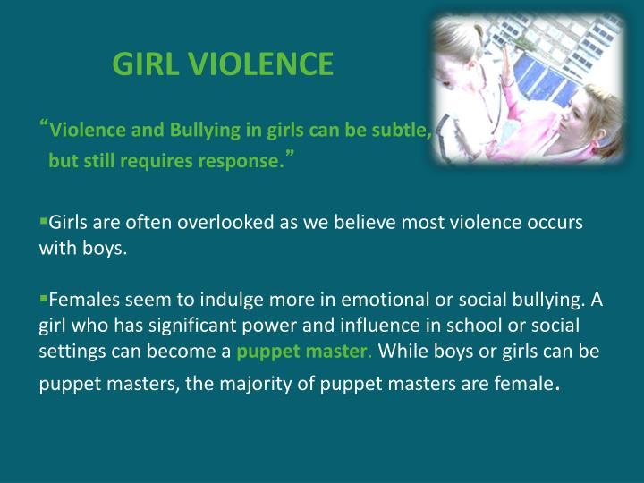 GIRL VIOLENCE