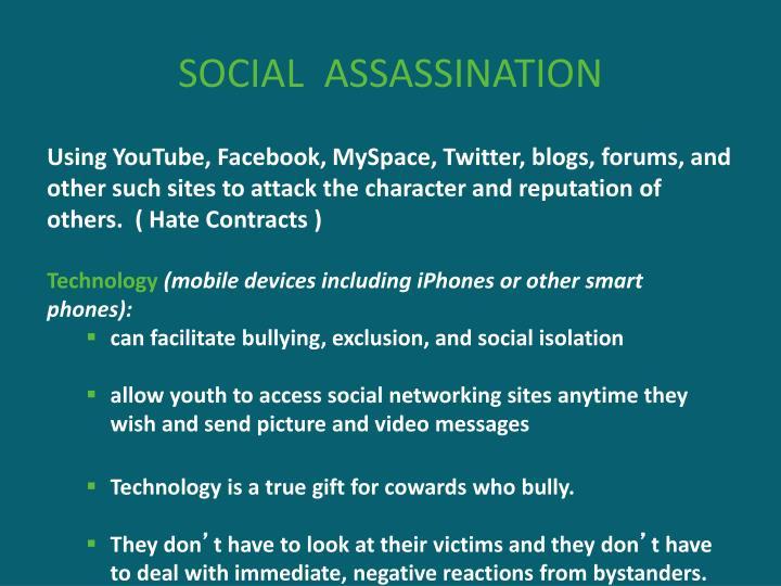 SOCIAL  ASSASSINATION