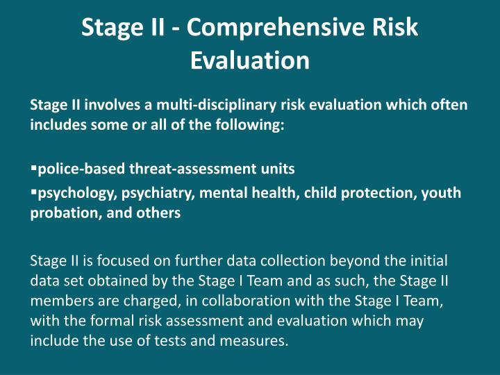 Stage II - Comprehensive Risk Evaluation