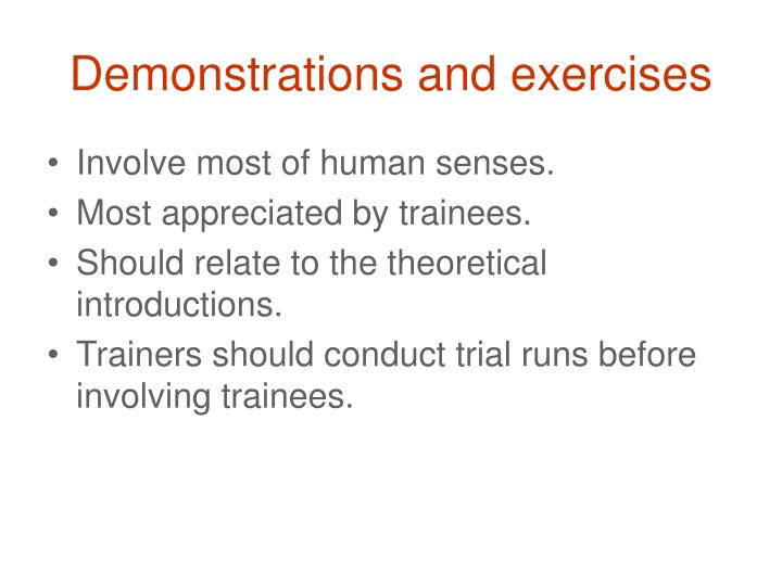 Demonstrations and exercises