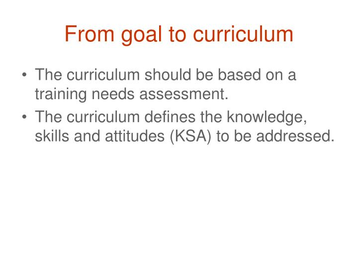 From goal to curriculum
