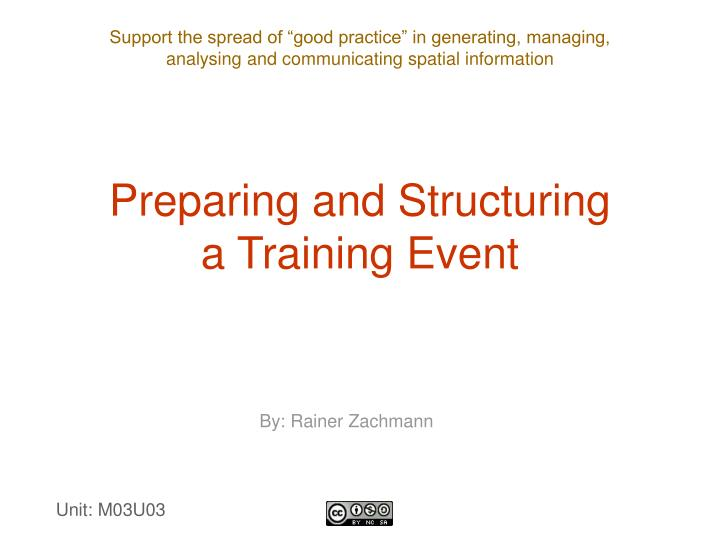 Preparing and structuring a training event