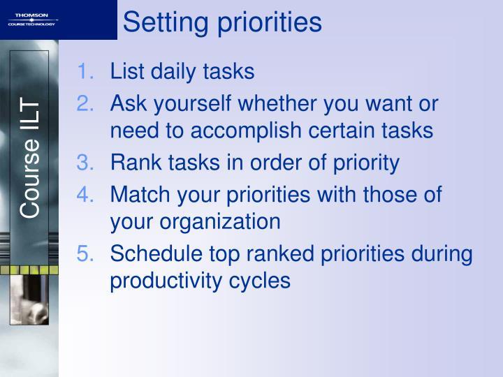 Setting priorities
