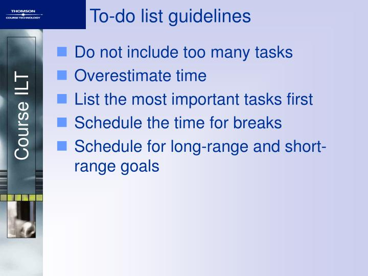 To-do list guidelines