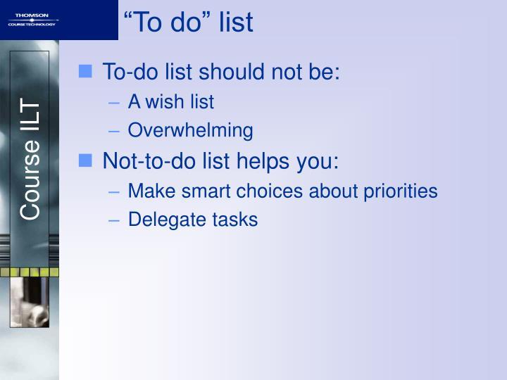 """To do"" list"