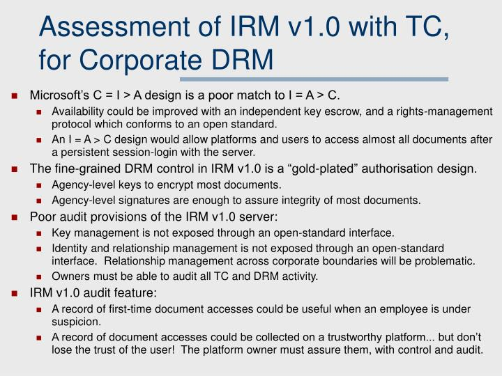 Assessment of IRM v1.0 with TC, for Corporate DRM