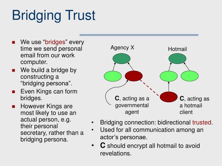 Bridging Trust