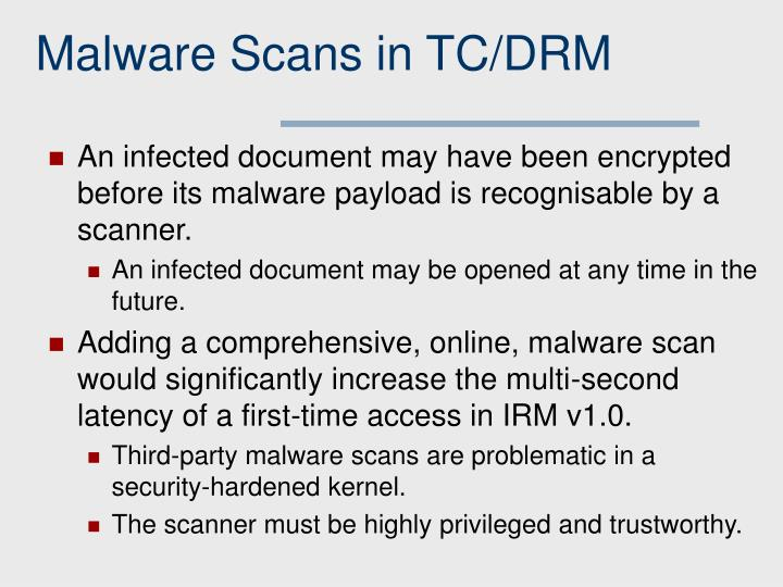 Malware Scans in TC/DRM