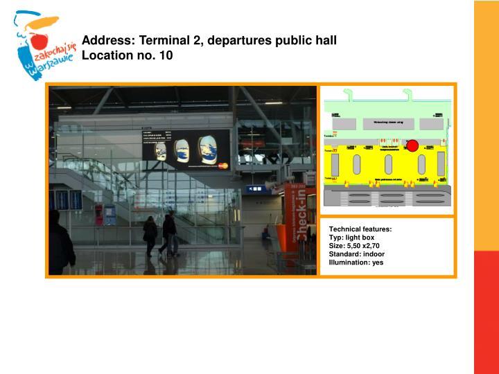 Address: Terminal 2, departures public hall