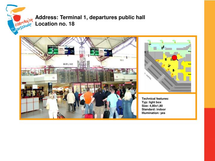 Address: Terminal 1, departures public hall