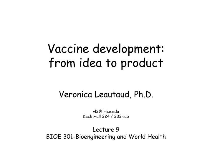 vaccine development from idea to product n.