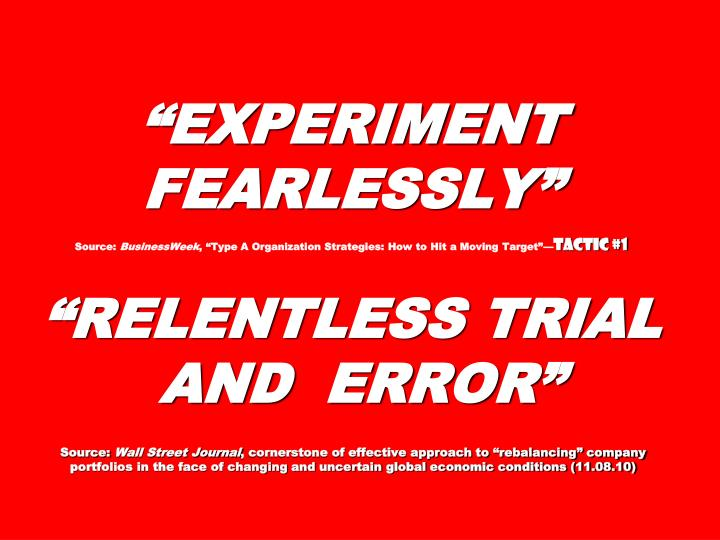 """""""EXPERIMENT FEARLESSLY"""""""