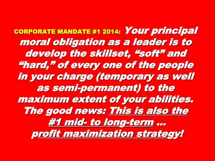 CORPORATE MANDATE #1 2014: