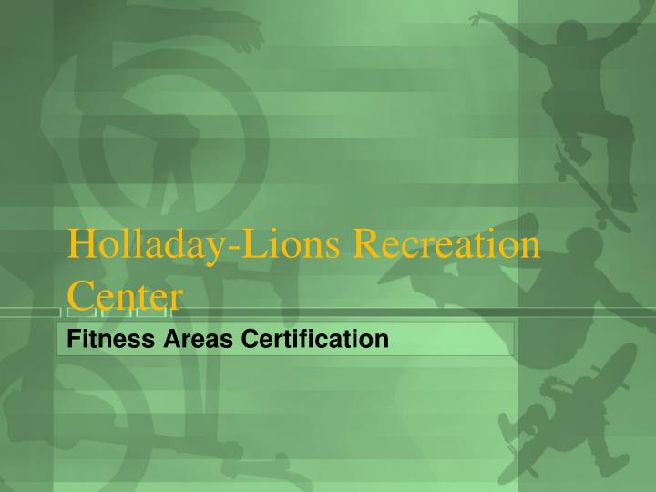 Holladay lions recreation center
