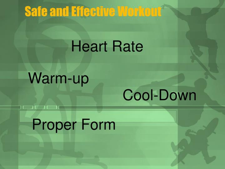 Safe and Effective Workout