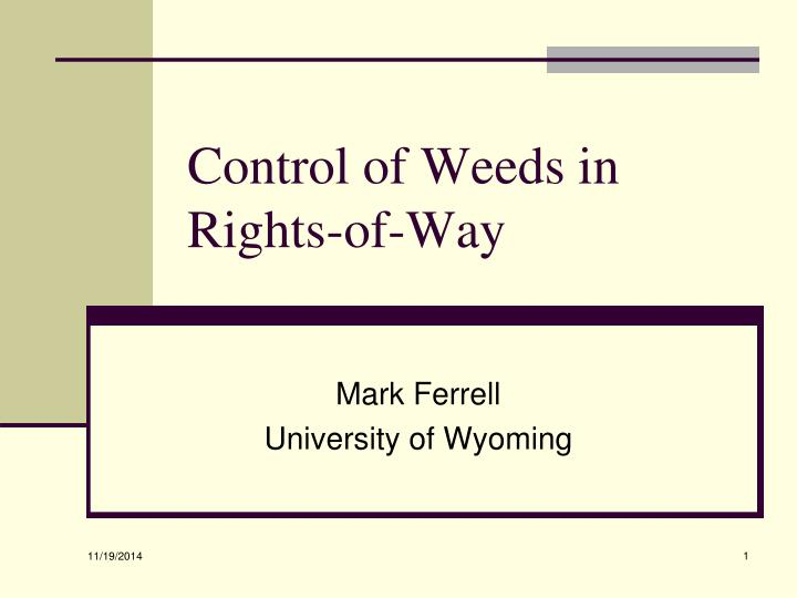 Control of weeds in rights of way