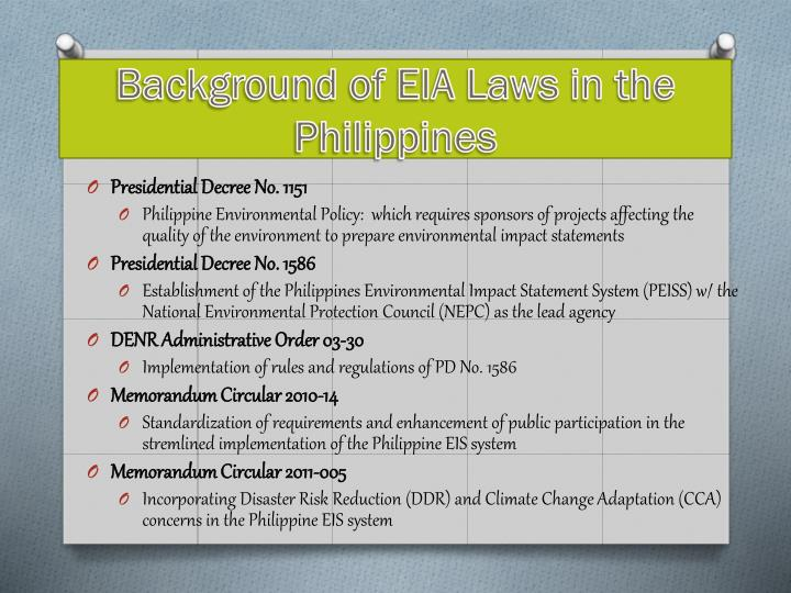 environmental laws of the philippines Presidential decree no 1152 philippine environmental code the council and other government agencies implementing environmental protection laws in coordination.