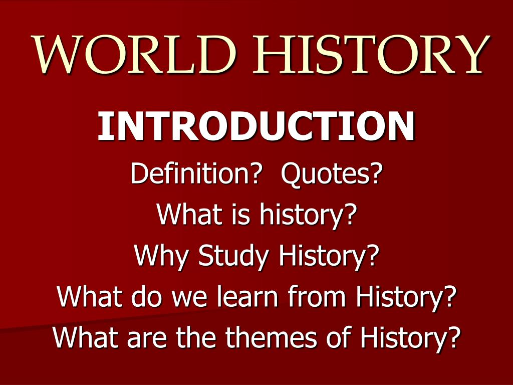 ppt world history powerpoint presentation id 6826183