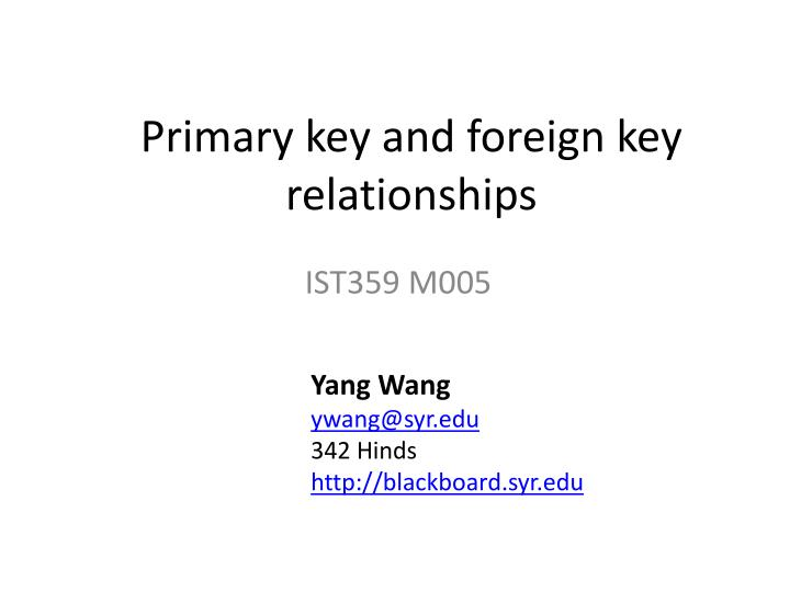 primary key and foreign key relationships n.