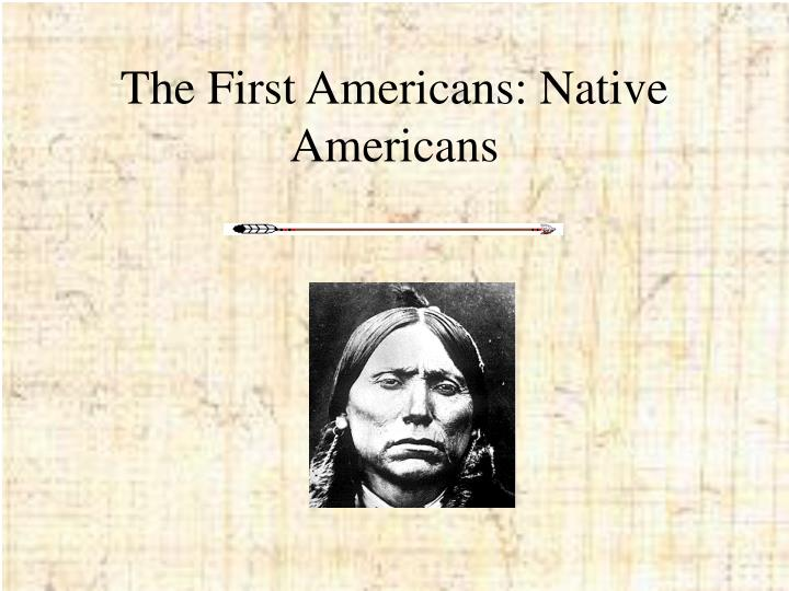 the first americans native americans n.