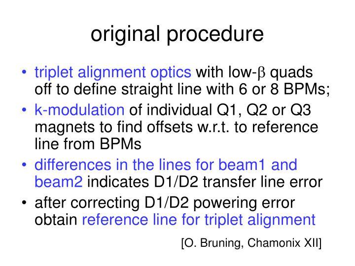 original procedure