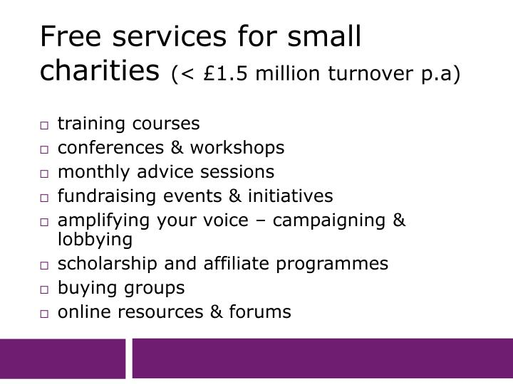 Free services for small charities 1 5 million turnover p a