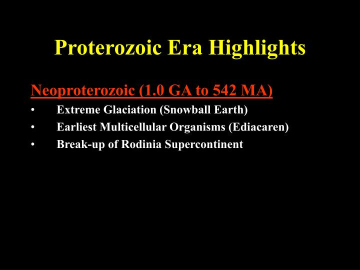 Proterozoic Era Highlights