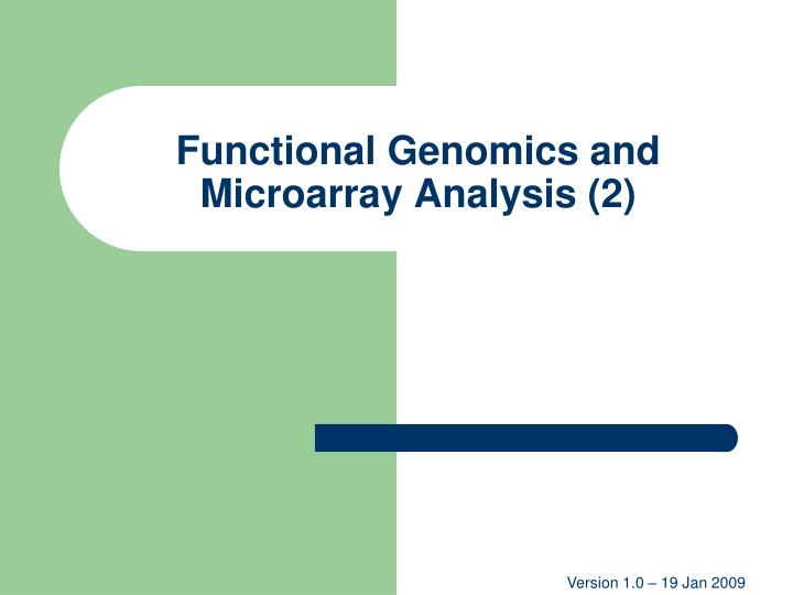 functional genomics and microarray analysis 2 n.