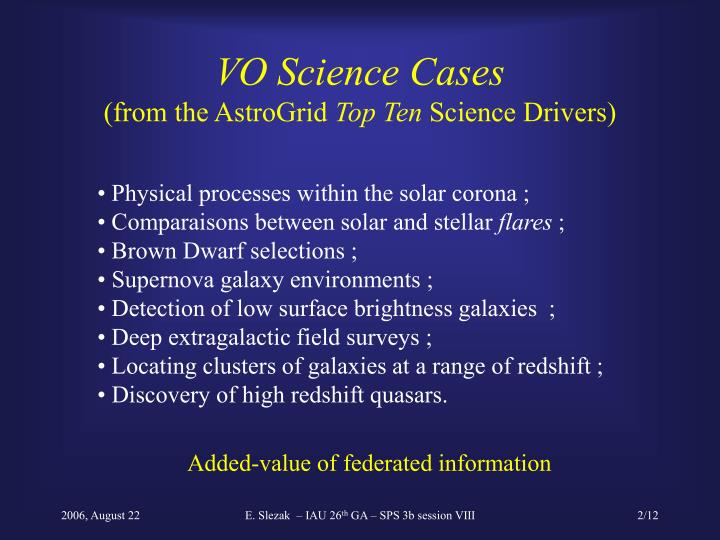 Vo science cases from the astrogrid top ten science drivers