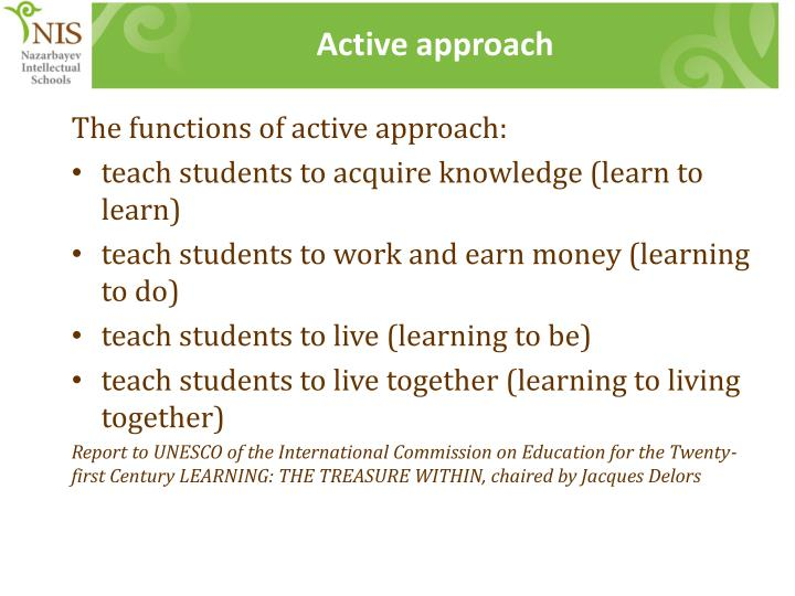 Active approach