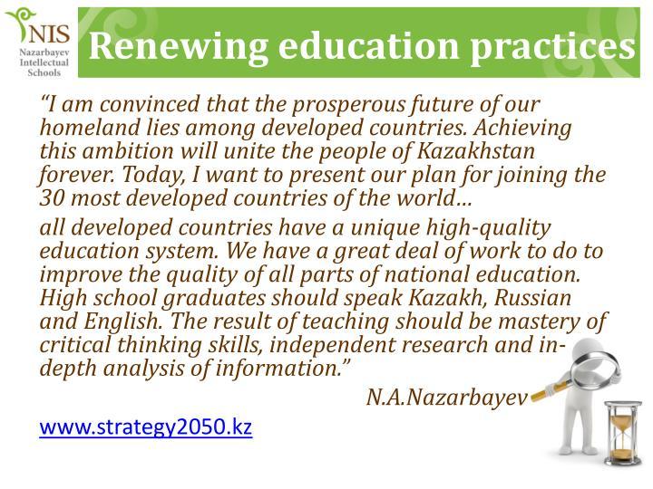 Renewing education practices