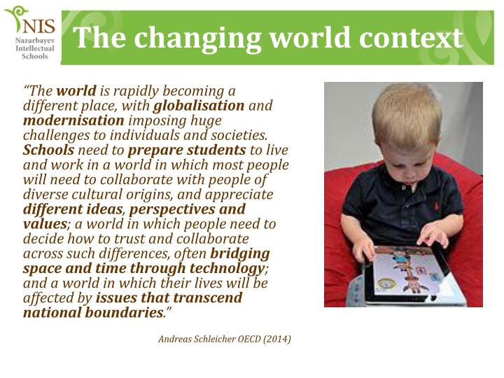 The changing world context