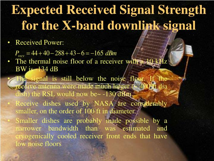 Expected Received Signal Strength for the X-band downlink signal