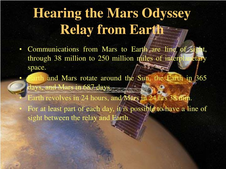 Hearing the Mars Odyssey Relay from Earth