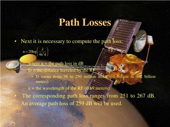 Path Losses