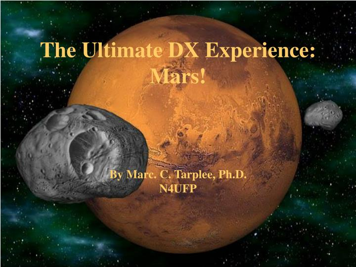 The ultimate dx experience mars by marc c tarplee ph d n4ufp