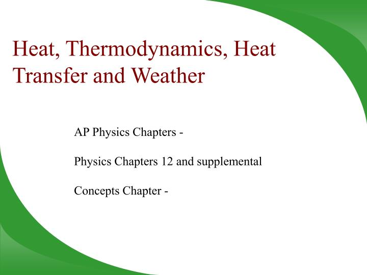 heat thermodynamics heat transfer and weather n.