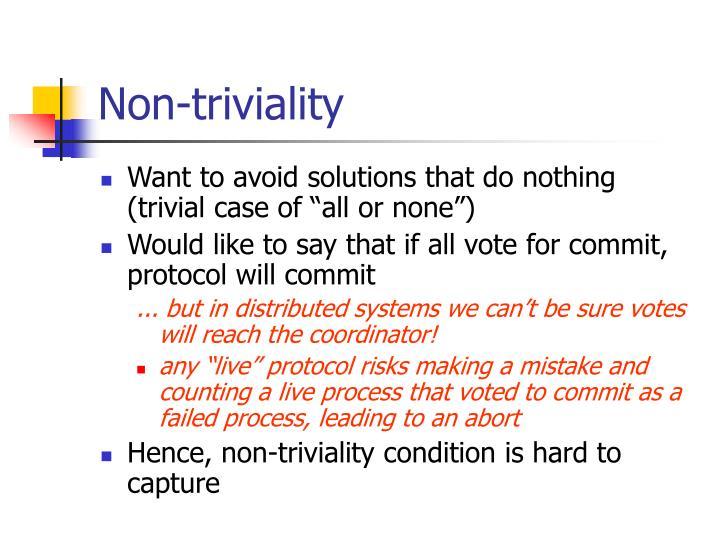 Non-triviality