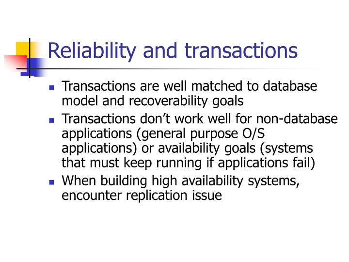 Reliability and transactions